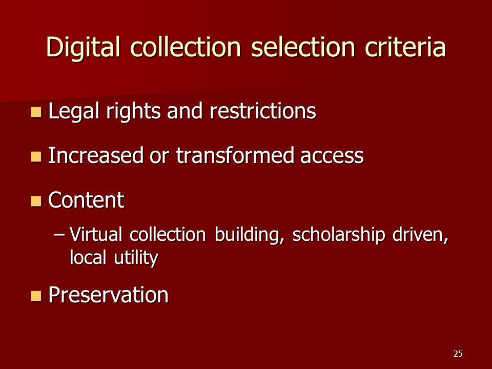 Digital collection selection criteria