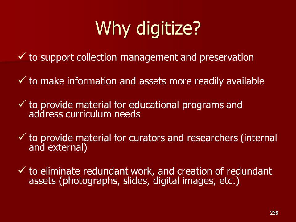 Why digitize to support collection management and preservation
