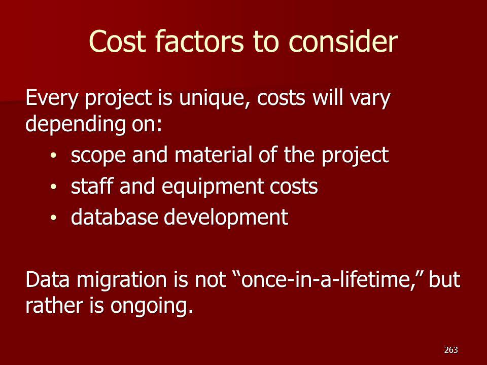 Cost factors to consider