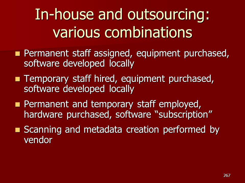 In-house and outsourcing: various combinations