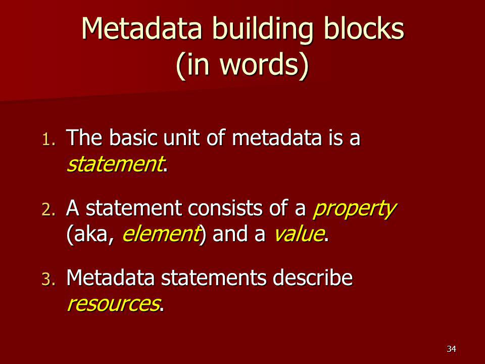 Metadata building blocks (in words)