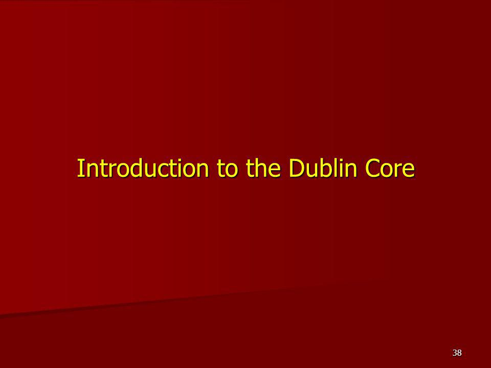 Introduction to the Dublin Core