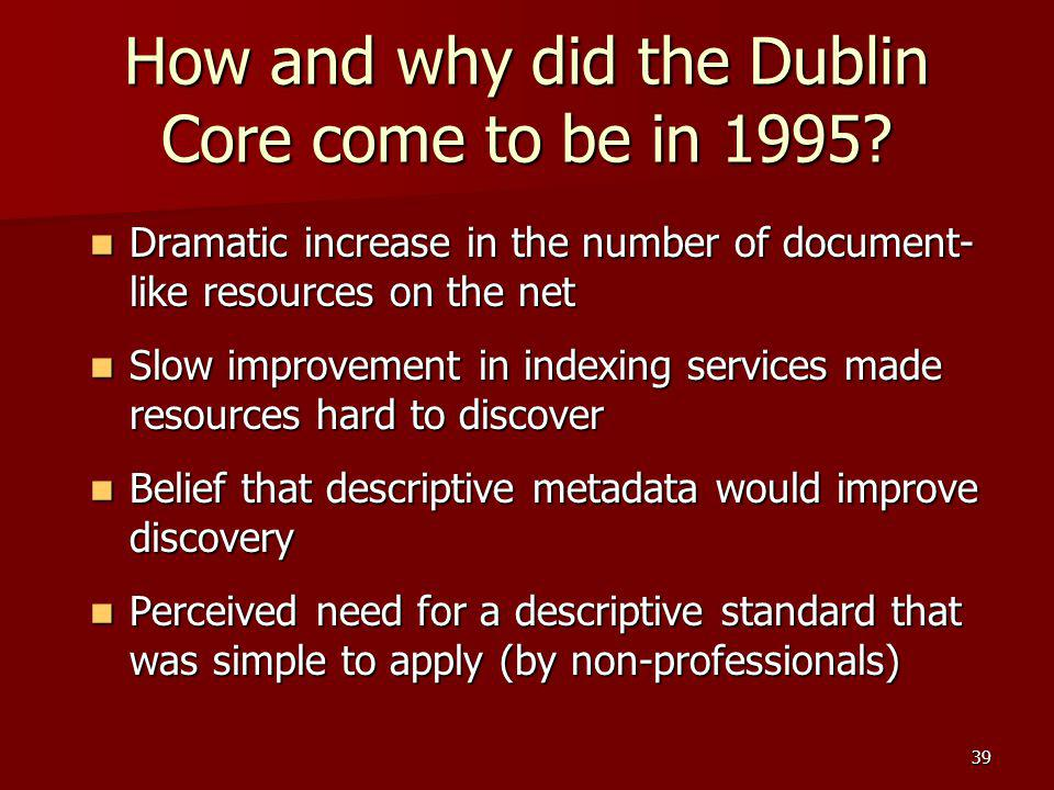 How and why did the Dublin Core come to be in 1995