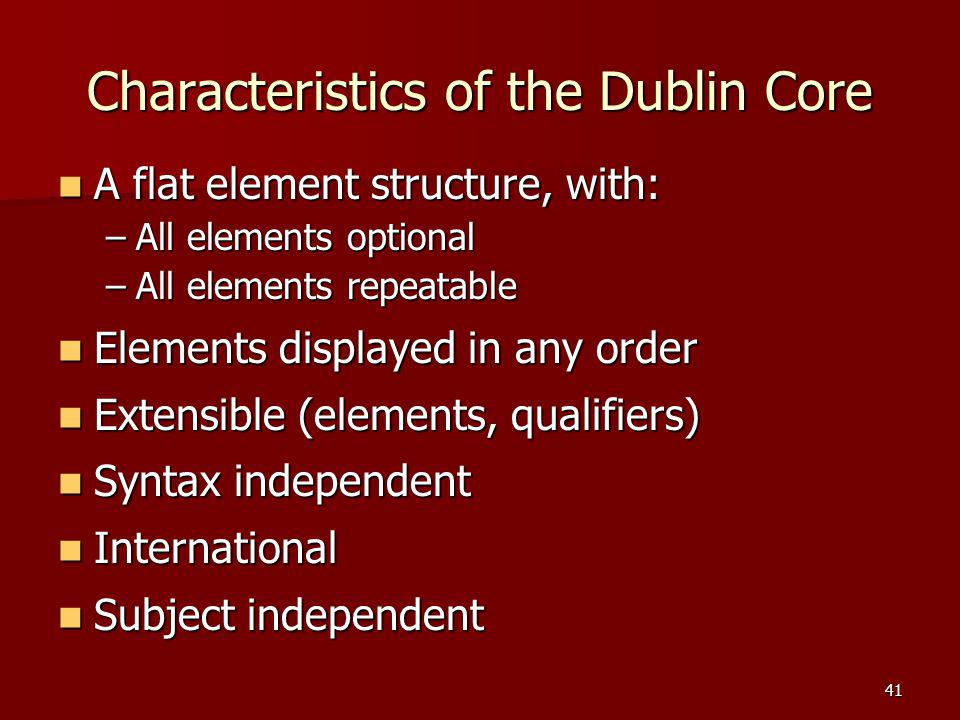 Characteristics of the Dublin Core