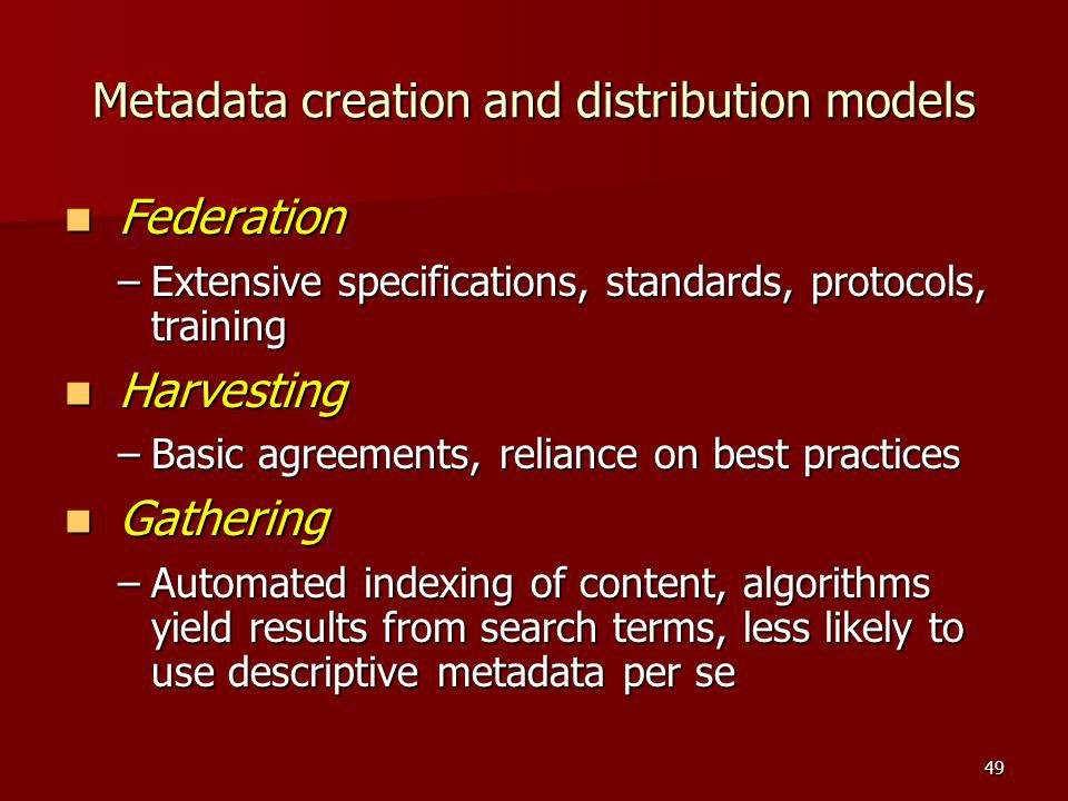 Metadata creation and distribution models