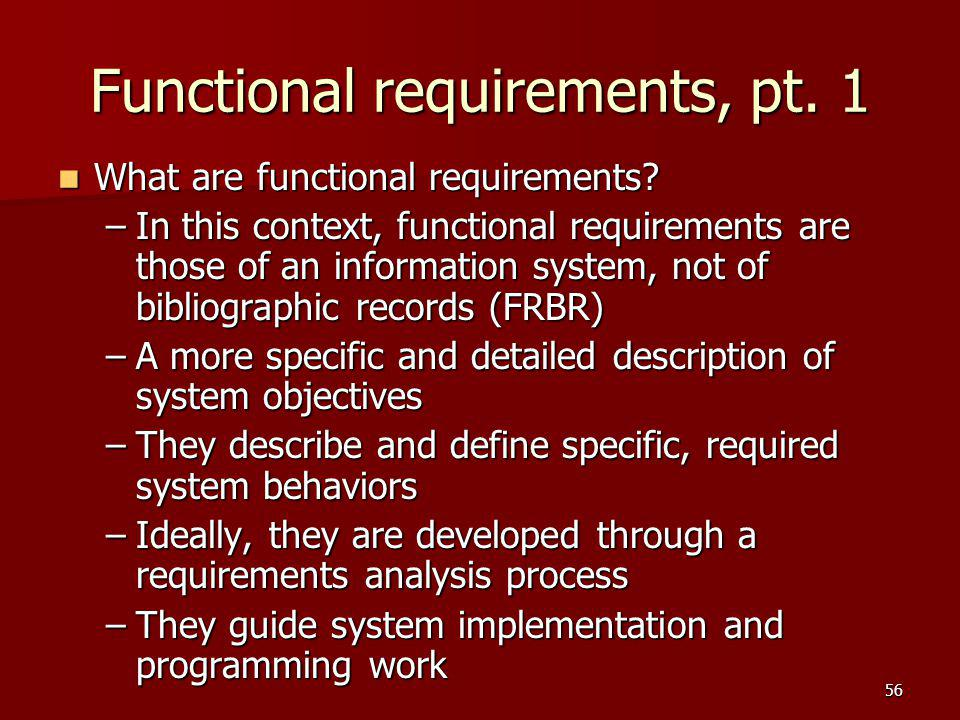 Functional requirements, pt. 1