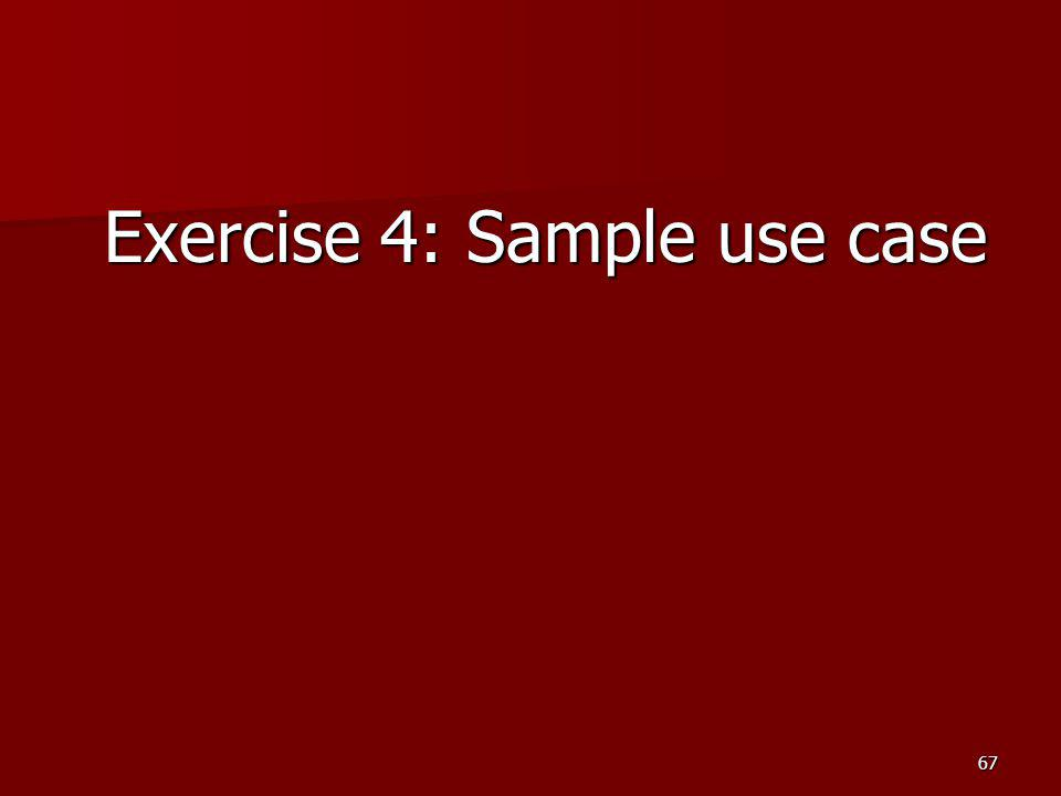 Exercise 4: Sample use case