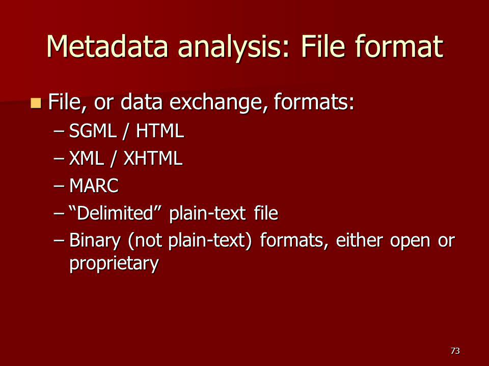 Metadata analysis: File format