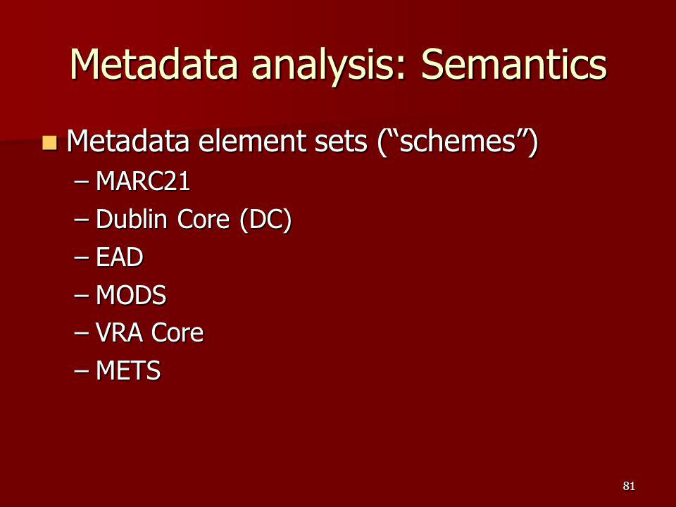 Metadata analysis: Semantics