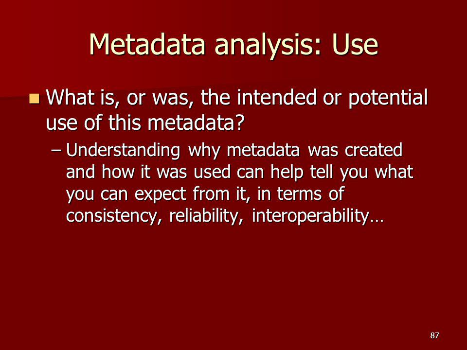 Metadata analysis: Use