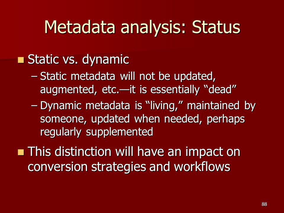 Metadata analysis: Status