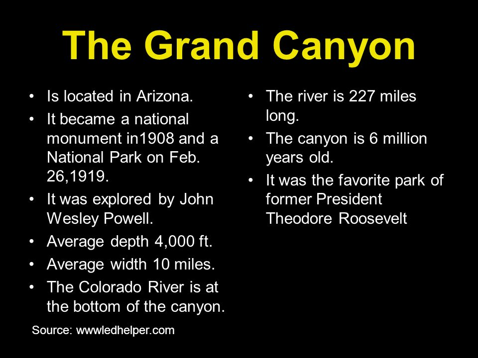 The Grand Canyon Is located in Arizona.