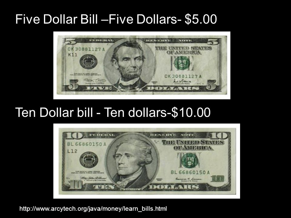 Five Dollar Bill –Five Dollars- $5.00