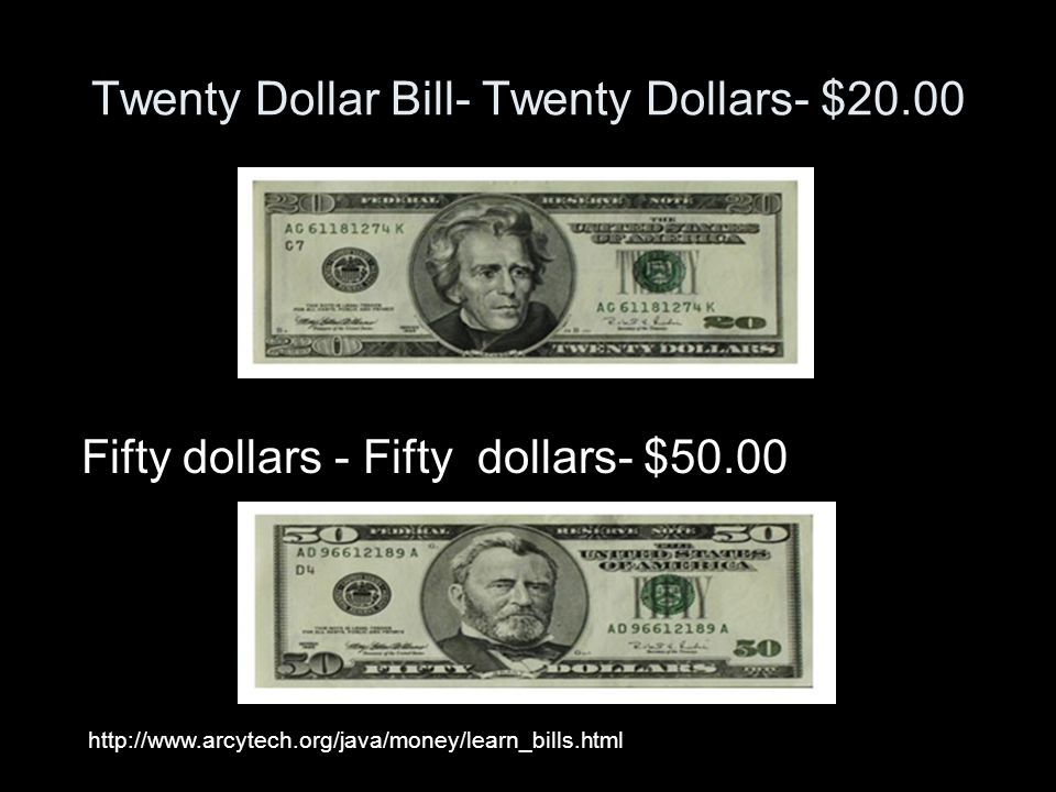 Twenty Dollar Bill- Twenty Dollars- $20.00