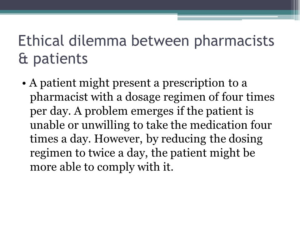 Ethical dilemma between pharmacists & patients