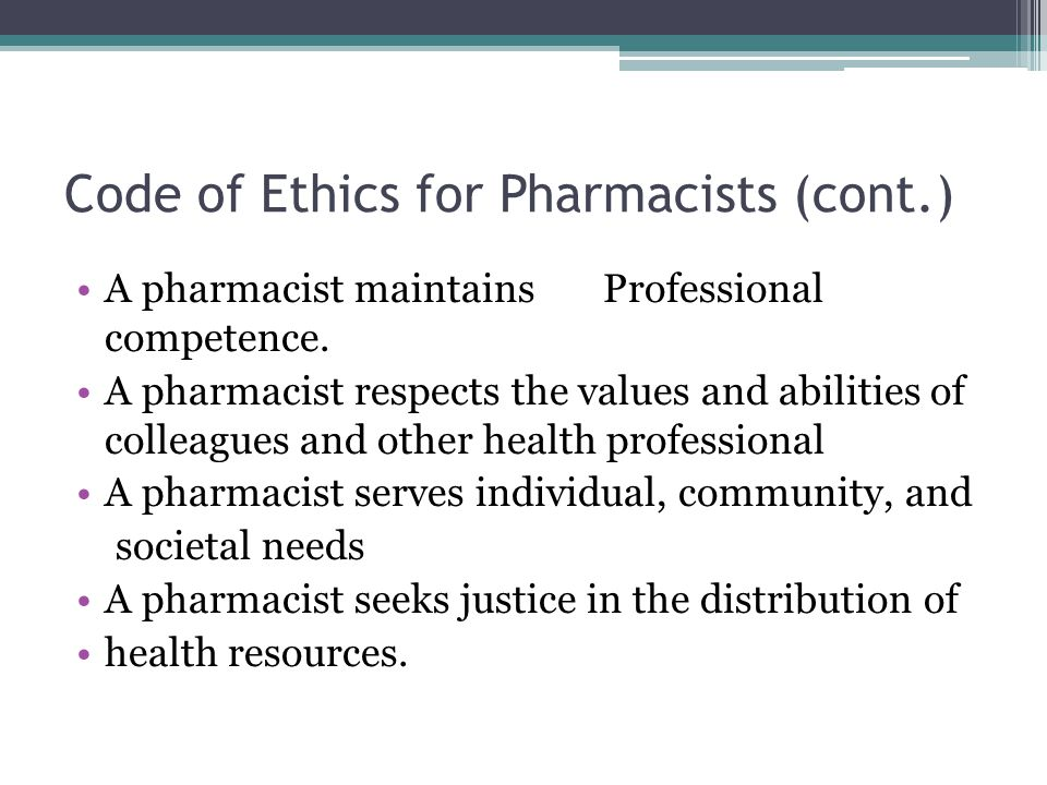 Code of Ethics for Pharmacists (cont.)