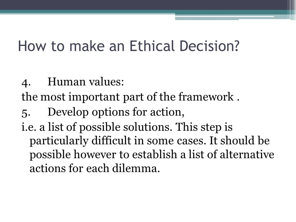 How to make an Ethical Decision