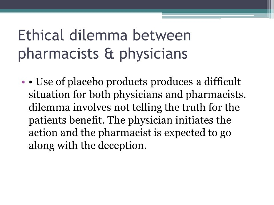 Ethical dilemma between pharmacists & physicians