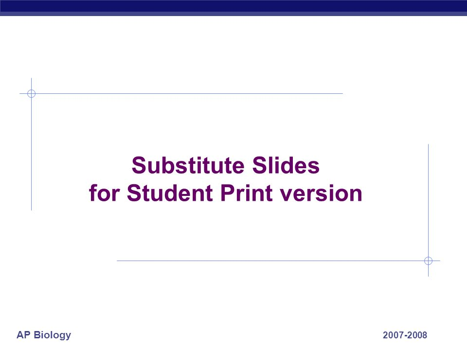 Substitute Slides for Student Print version