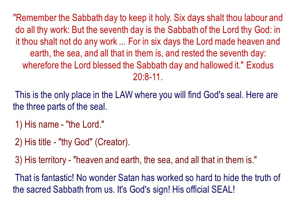 Remember the Sabbath day to keep it holy