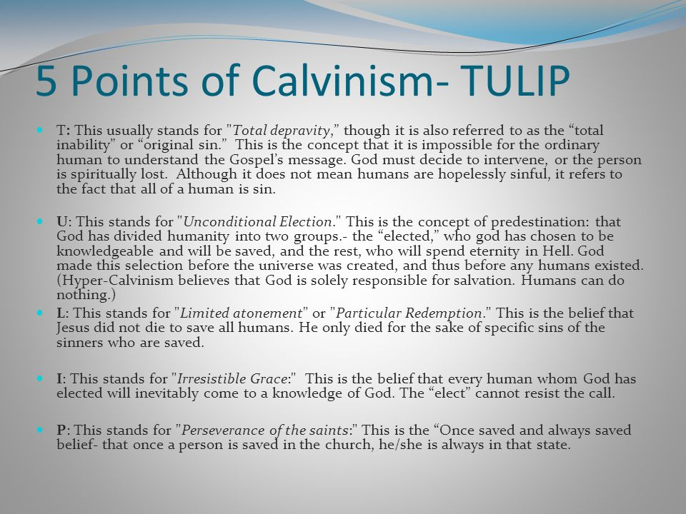5 Points of Calvinism- TULIP