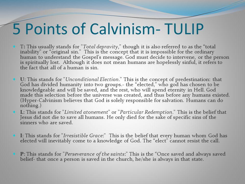 5 Points of Calvinism- TULIP