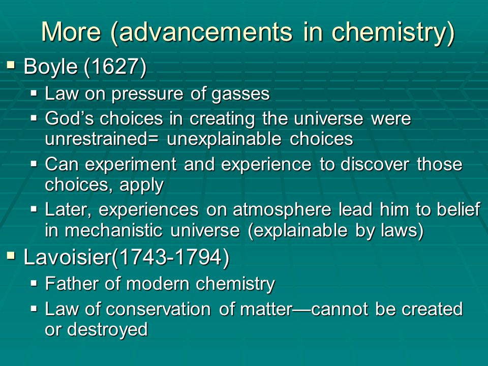 More (advancements in chemistry)