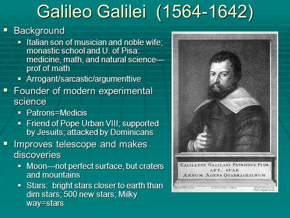 Galileo Galilei (1564-1642) Background