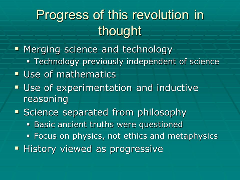 Progress of this revolution in thought