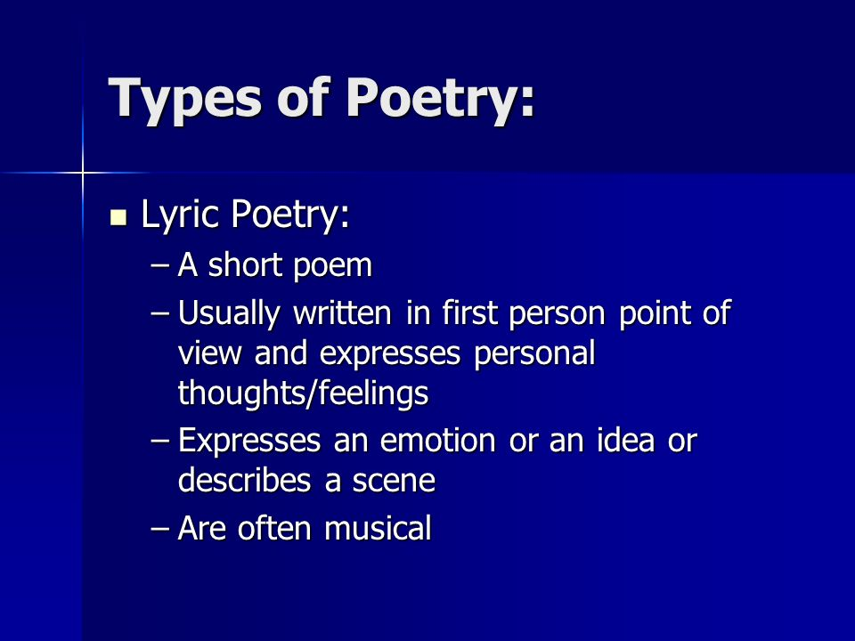 Types of Poetry: Lyric Poetry: A short poem