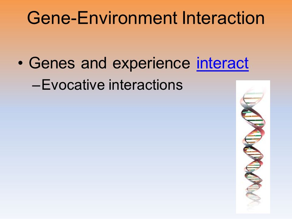 Gene-Environment Interaction