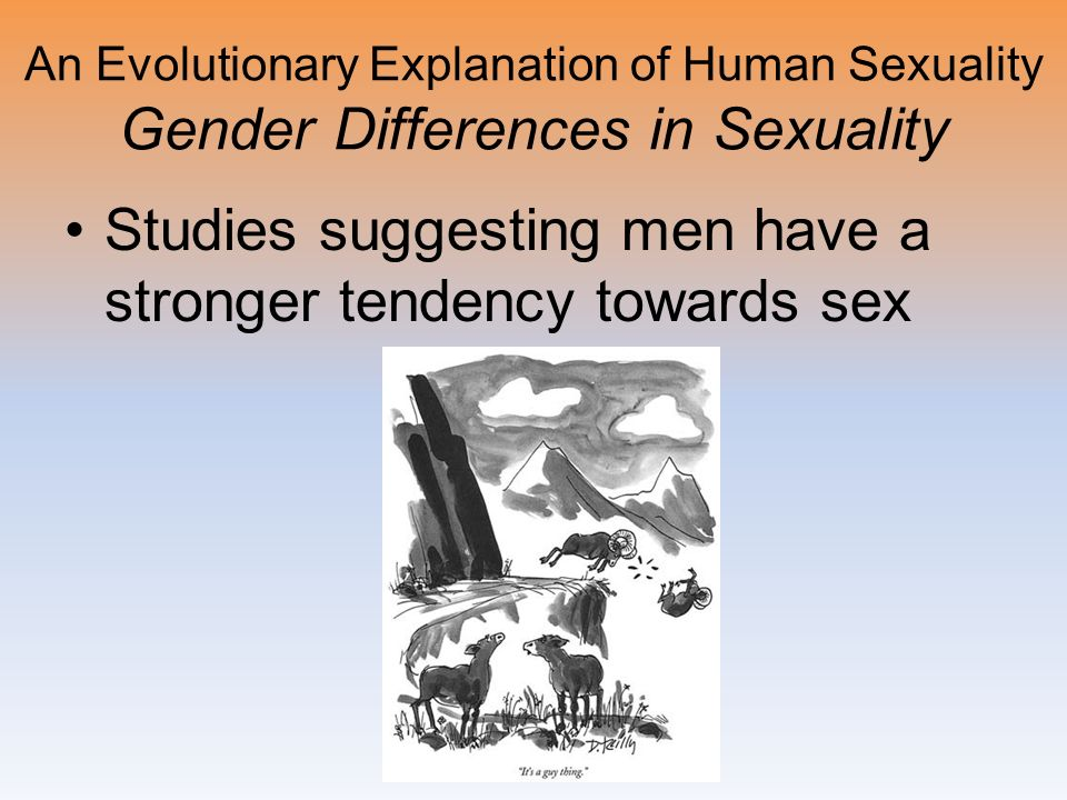 Studies suggesting men have a stronger tendency towards sex