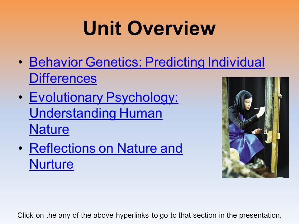 Unit Overview Behavior Genetics: Predicting Individual Differences