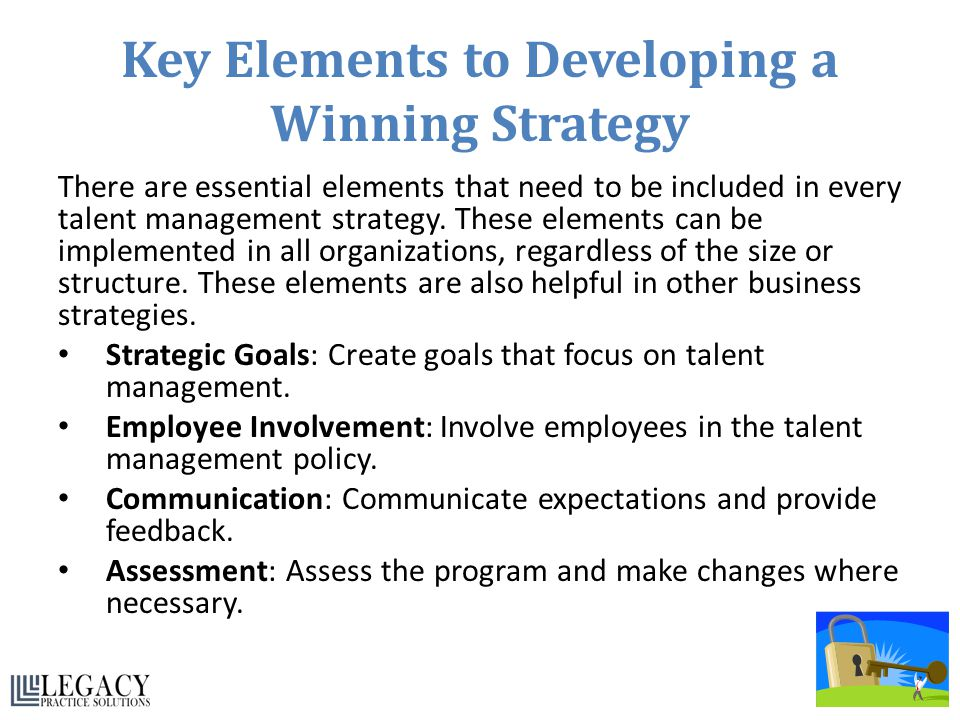 Key Elements to Developing a Winning Strategy