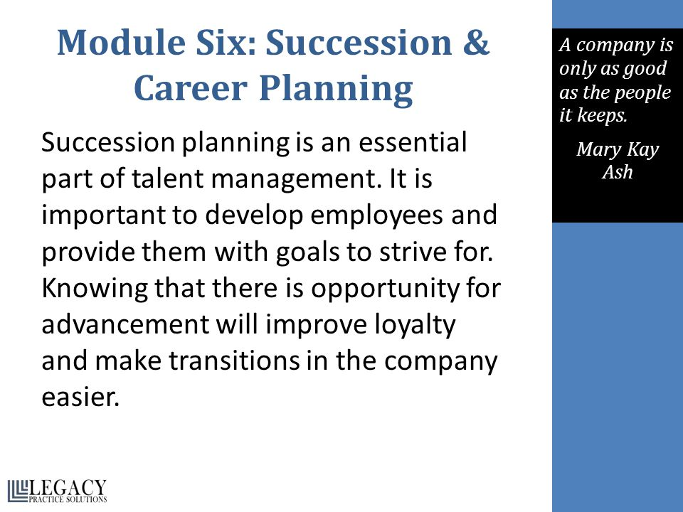 Module Six: Succession & Career Planning
