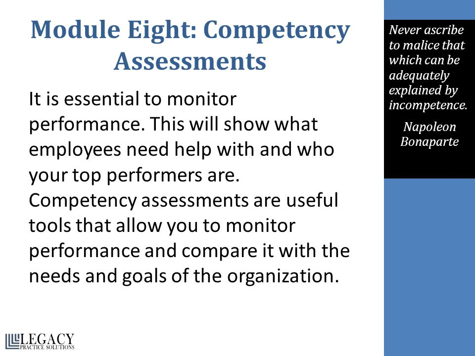 Module Eight: Competency Assessments