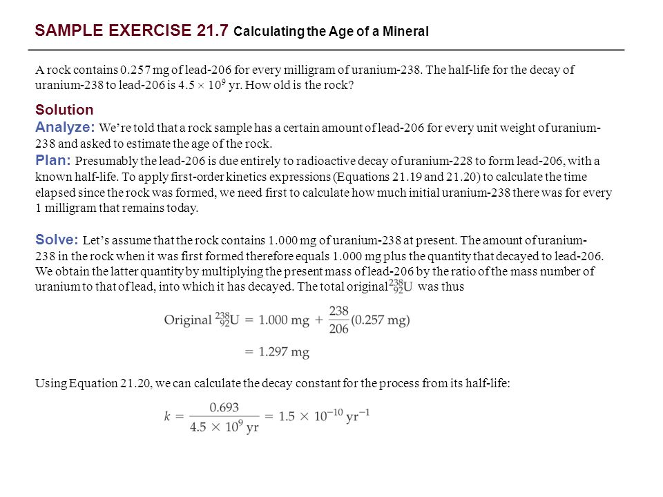 SAMPLE EXERCISE 21.7 Calculating the Age of a Mineral