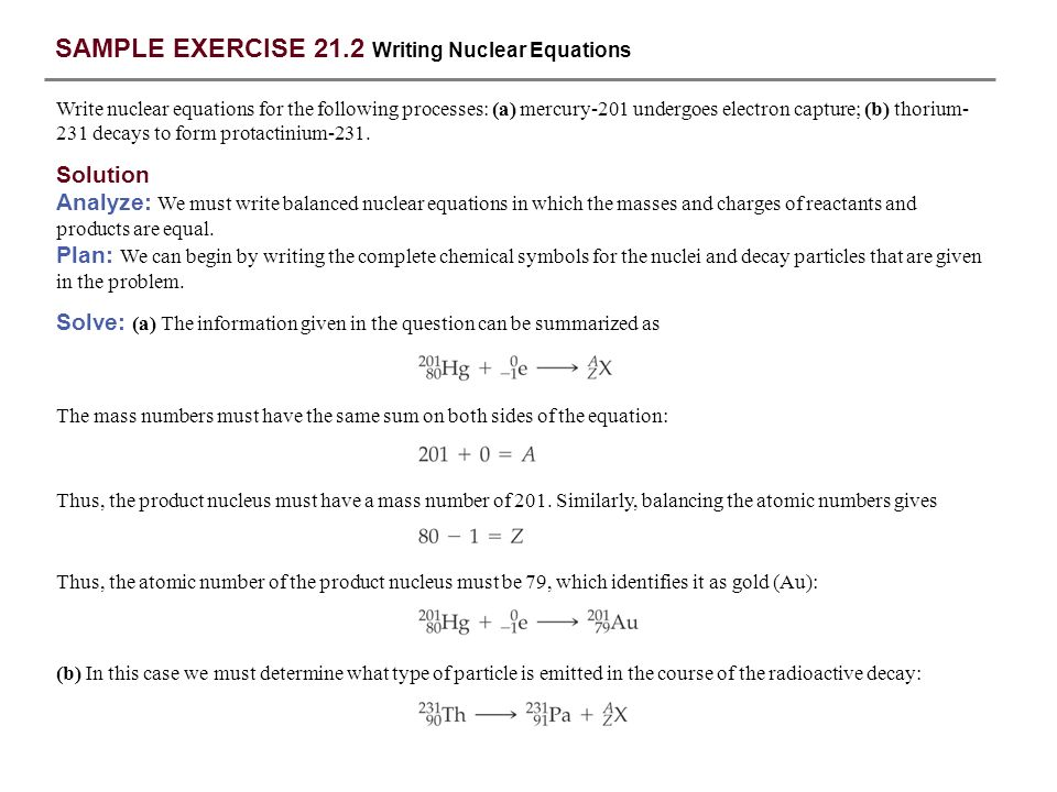 SAMPLE EXERCISE 21.2 Writing Nuclear Equations
