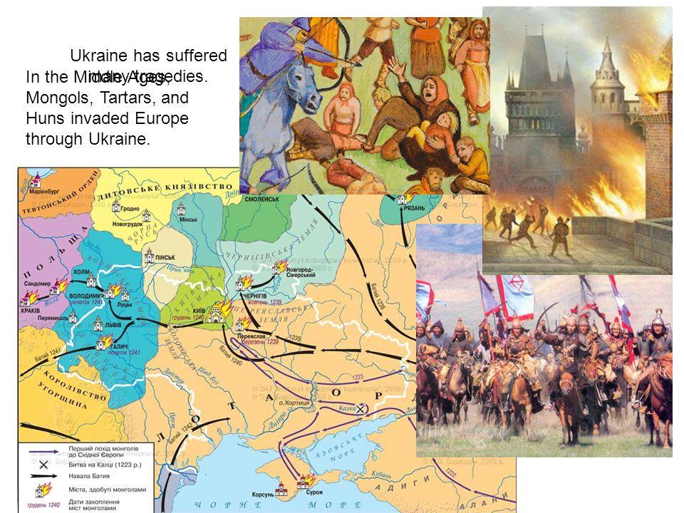 Ukraine has suffered many tragedies.