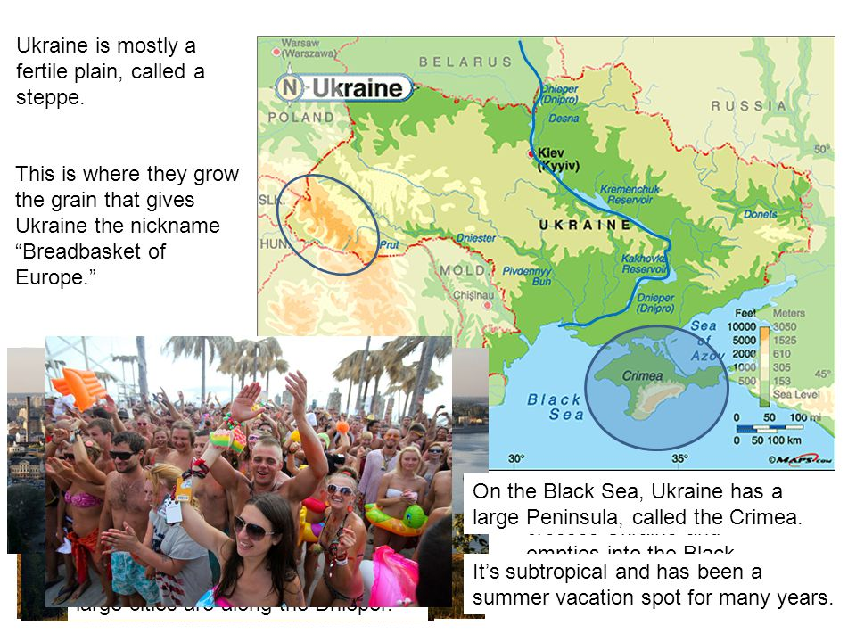 Ukraine is mostly a fertile plain, called a steppe.