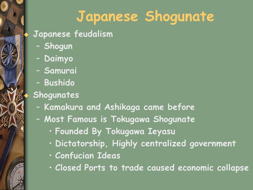 Japanese Shogunate Japanese feudalism Shogun Daimyo Samurai Bushido