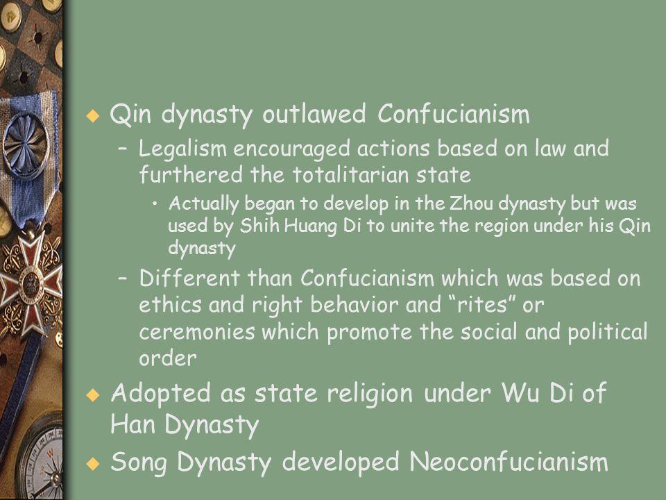 Qin dynasty outlawed Confucianism