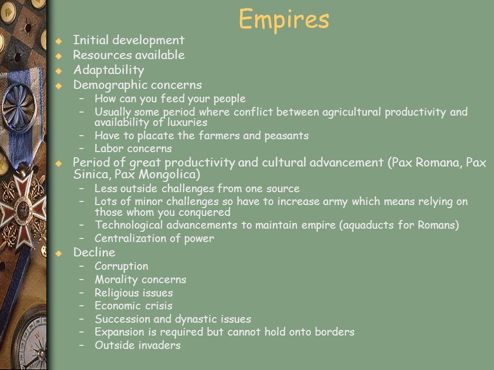 Empires Initial development Resources available Adaptability