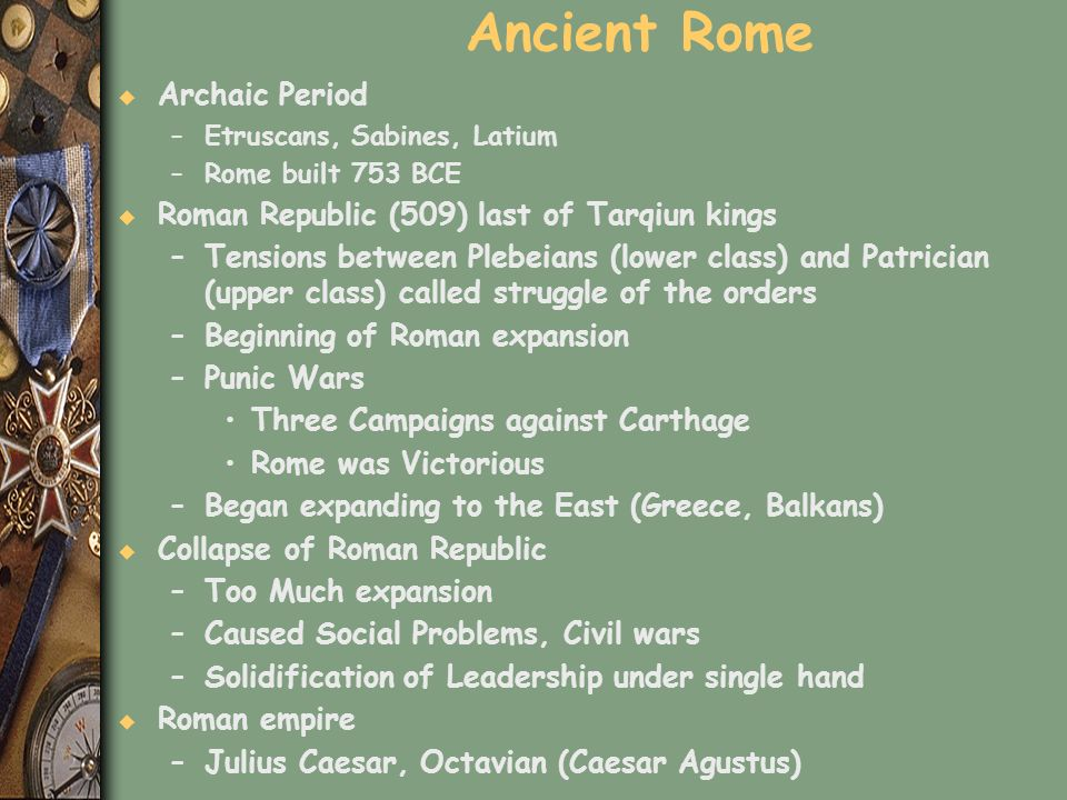 Ancient Rome Archaic Period Roman Republic (509) last of Tarqiun kings