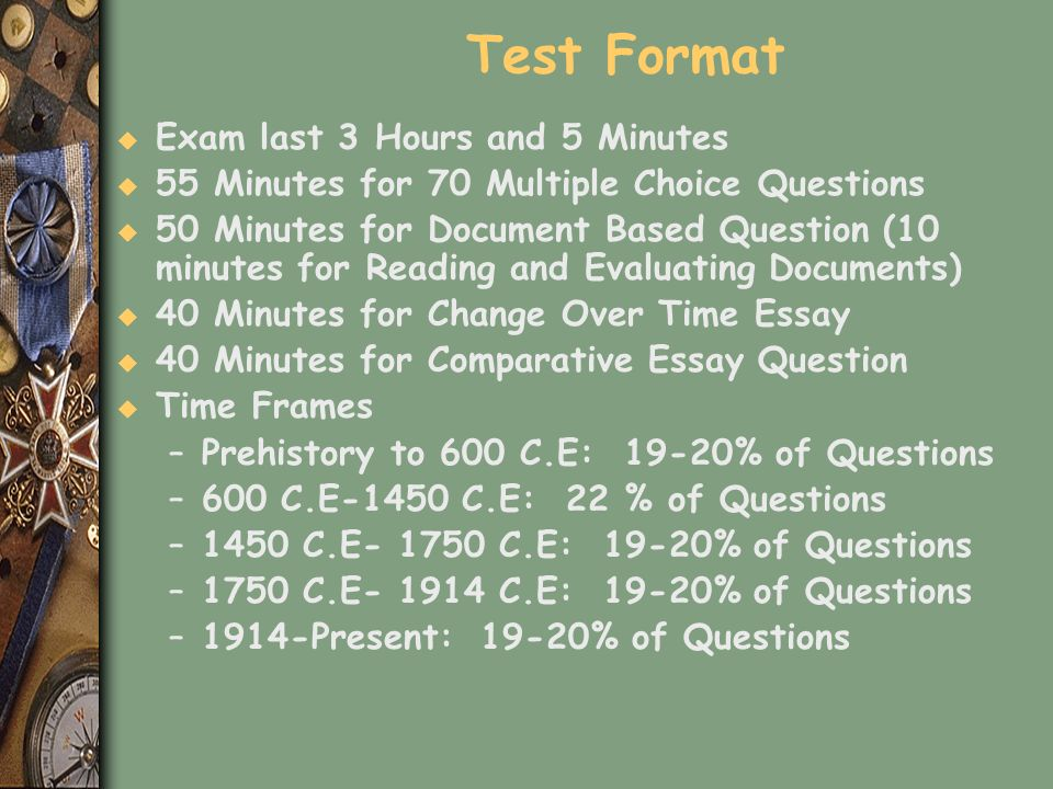 Test Format Exam last 3 Hours and 5 Minutes
