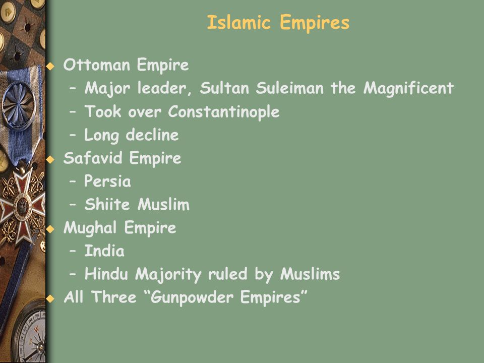 Islamic Empires Ottoman Empire