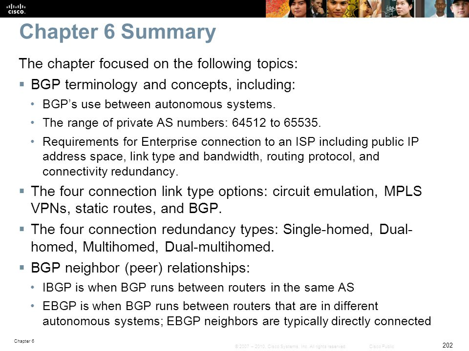 Chapter 6 Summary The chapter focused on the following topics: