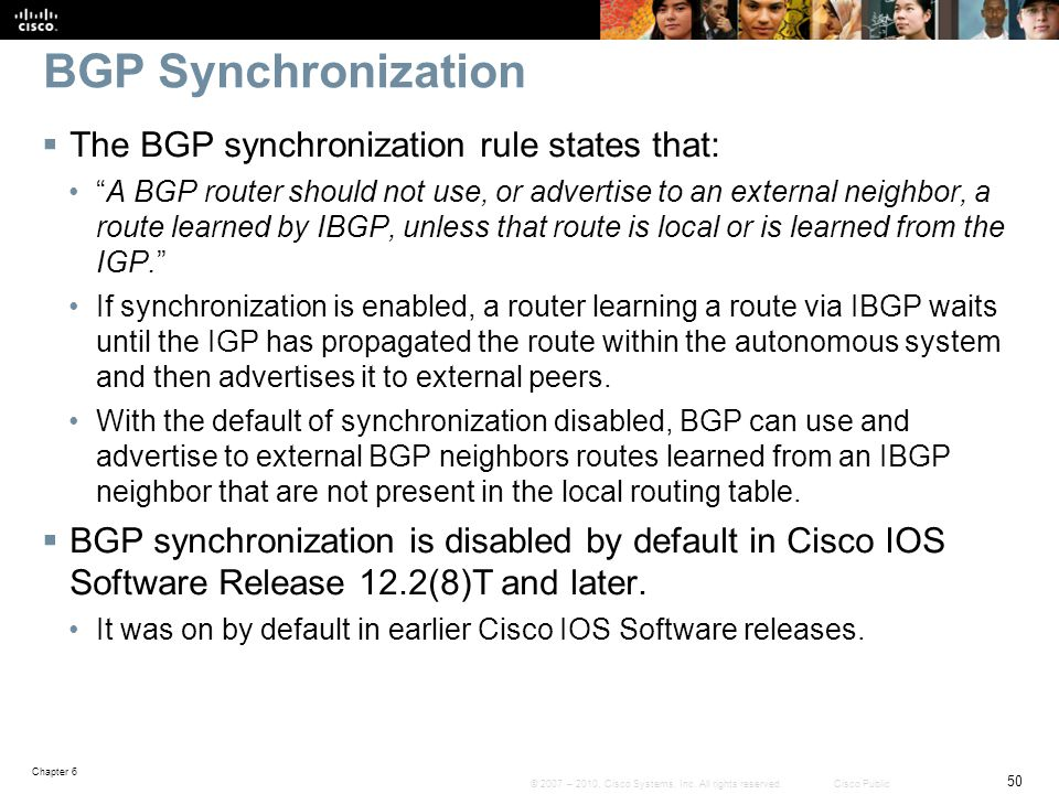 BGP Synchronization The BGP synchronization rule states that: