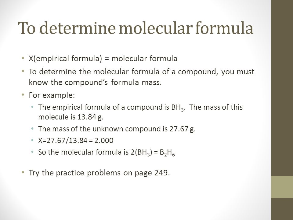 To determine molecular formula