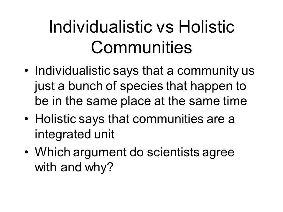 Individualistic vs Holistic Communities